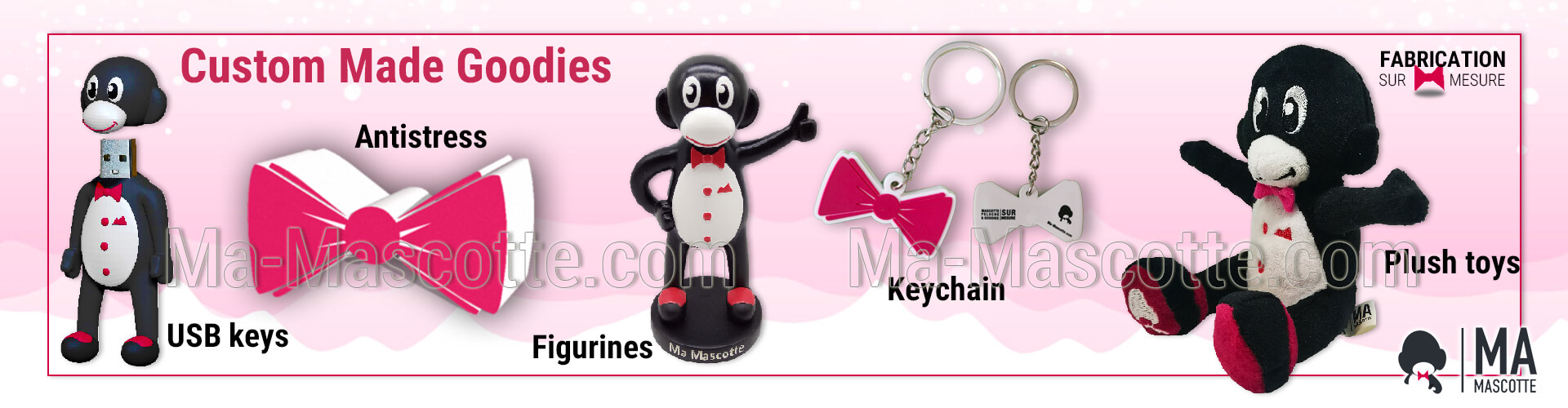 Custom made goodies. Custom-made promotional items: plush, figurine, keychain, anti-stress, USB keys, statue.